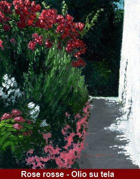 Rose Rosse accanto a casa - Opera di Nicoletta Spinelli
