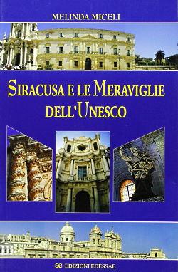 Siracusa e le meraviglie dell'Unesco